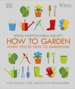 RHS How to Garden if You're New to Gardening