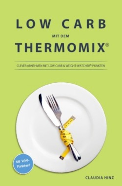 Low Carb mit dem Thermomix:
