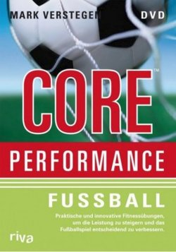 Core Performance - Fu�ball. DVD
