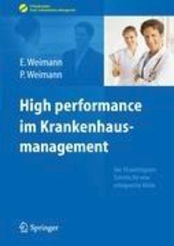 High performance im Krankenhausmanagement