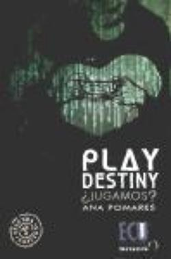 Play destiny : ¿jugamos?