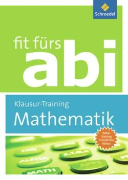 Fit fürs Abi  /Mathematik Klausur-Training