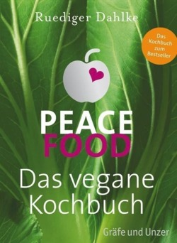 Peace Food - Das vegane ...