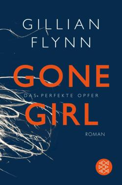 Gone Girl - Das perfekte ...