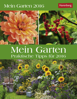 mein garten 2016 mein garten praxiskal von thimm ulrich kalender. Black Bedroom Furniture Sets. Home Design Ideas