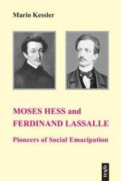 Moses Hess and Ferdinand Lassalle: ...