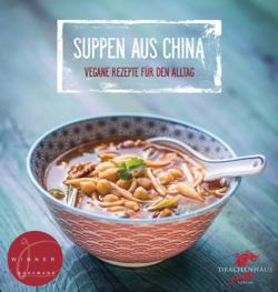 Vegane Suppen aus China