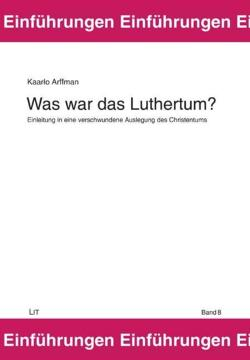Was war das Luthertum?
