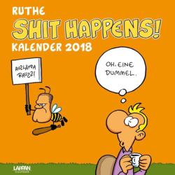 Ruthe, R: Shit Happens! 2018