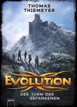 Evolution (2). Der Turm der ...