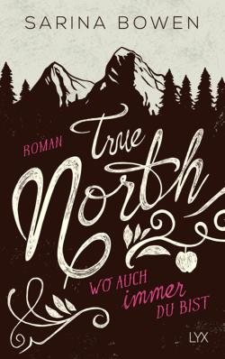 True North - Wo auch ...