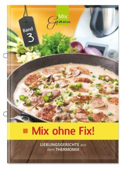 Mix ohne Fix - BAND 3!