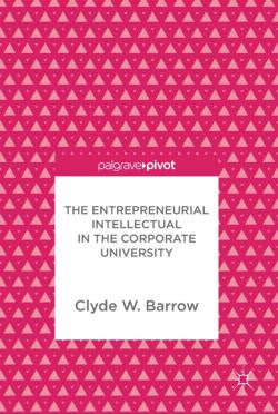 The Entrepreneurial Intellectual in the ...