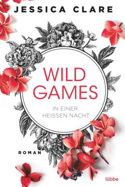 Wild Games - In einer ...