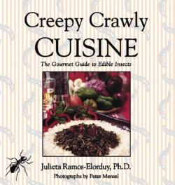 Creepy Crawly Cuisine: The Gourmet Guide to Edible Insects