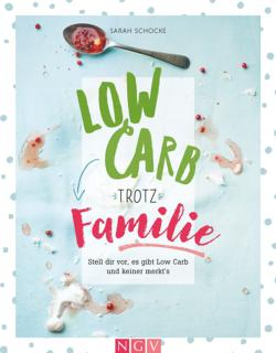Low Carb trotz Familie