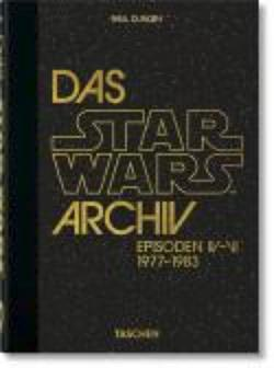 Das Star Wars Archiv. 1977-1983 - 40th Anniversary Edition