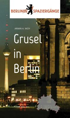 Grusel in Berlin