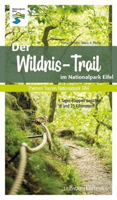 Der Wildnis-Trail im Nationalpark Eifel