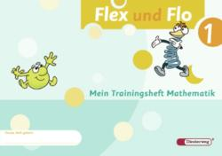 Flex und Flo 1. Trainingsheft