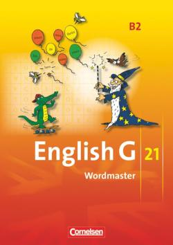 English G 21. Ausgabe B 2. Wordmaster