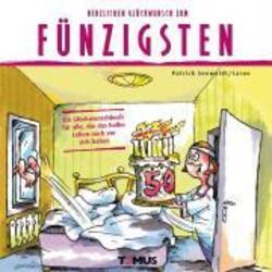 Herzlichen Gluckwunsch Zum Funfzigsten Von Seewaldt Patrick Buch