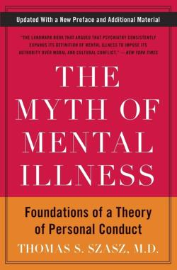 Myth of Mental Illness, The