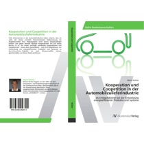 Kooperation und Coopetition in der Automobilzulieferindustrie