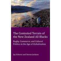 The Contested Terrain of the New Zealand All Blacks