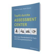 Topfit durchs Assessment-Center