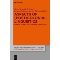 Aspects of (Post)Colonial Linguistics