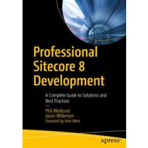 Professional Sitecore 8 Development