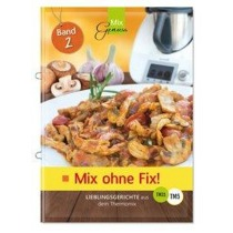 Mix ohne Fix - BAND 2!