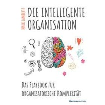 DIE INTELLIGENTE ORGANISATION
