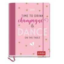 Time to drink champagne and dance on the table 2019