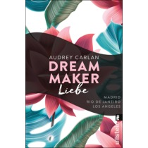 Dream Maker - Liebe