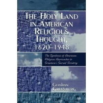 Holy Land in American Religious Thought, 1620-1948