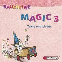 Bausteine Magic 3. Texte und Lieder. 2 CDs