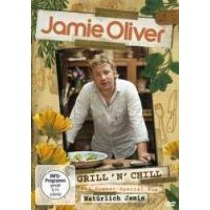 Jamie Oliver - Grill'n'Chill - Das Sommer-Special