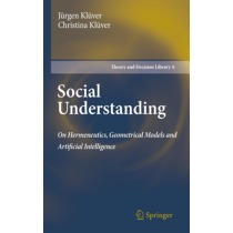 Social Understanding: On Hermeneutics, Geometrical Models and Artificial Intelligence