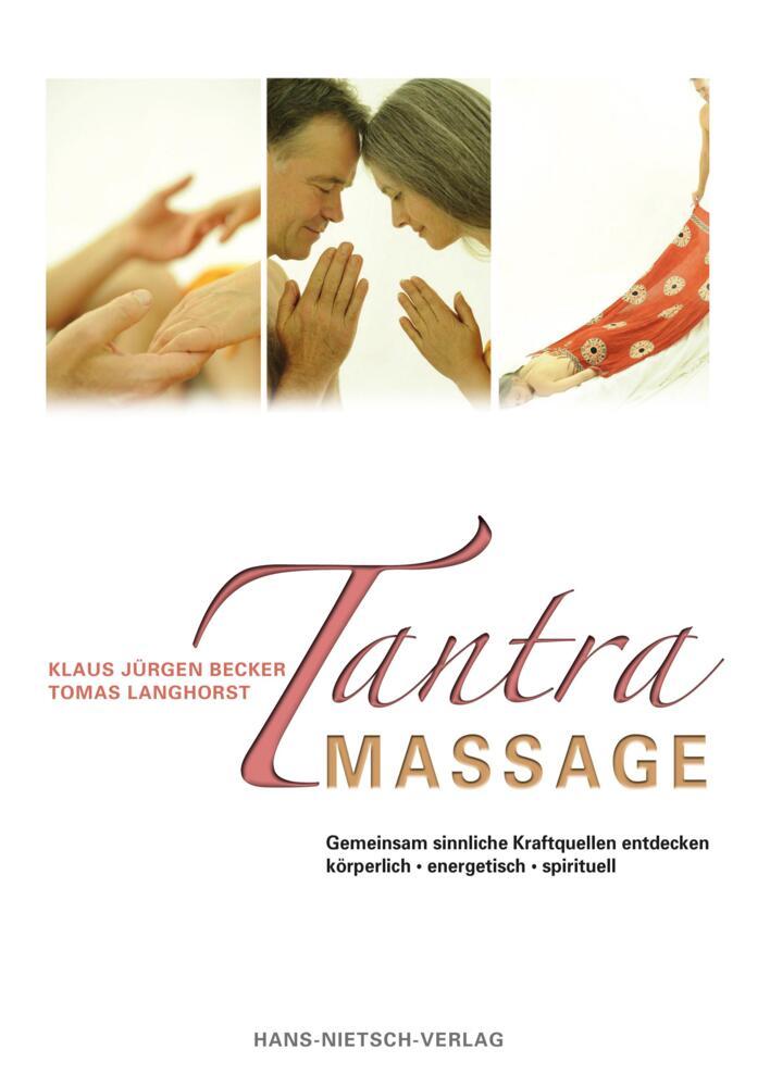 liebe online was ist eine tantra massage
