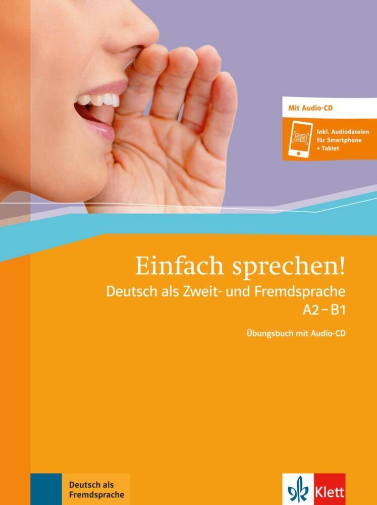 Einfach Sprechen A2 B1 übungsbuch Audio Cd Von Klett Sprachen