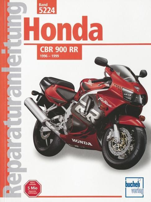 Honda CBR / 900 RR - Typ SC 31 ab Baujahr 1996 bis 1999 von Bucheli ...