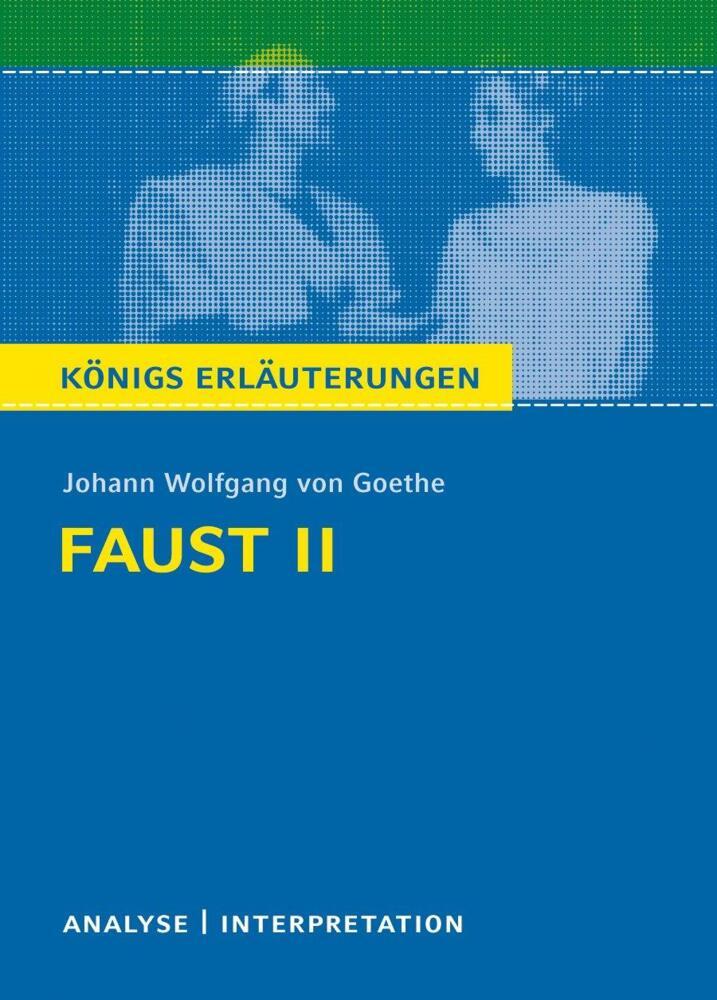 Faust Ii Von Johann Wolfgang Von Goethe Textanalyse Und