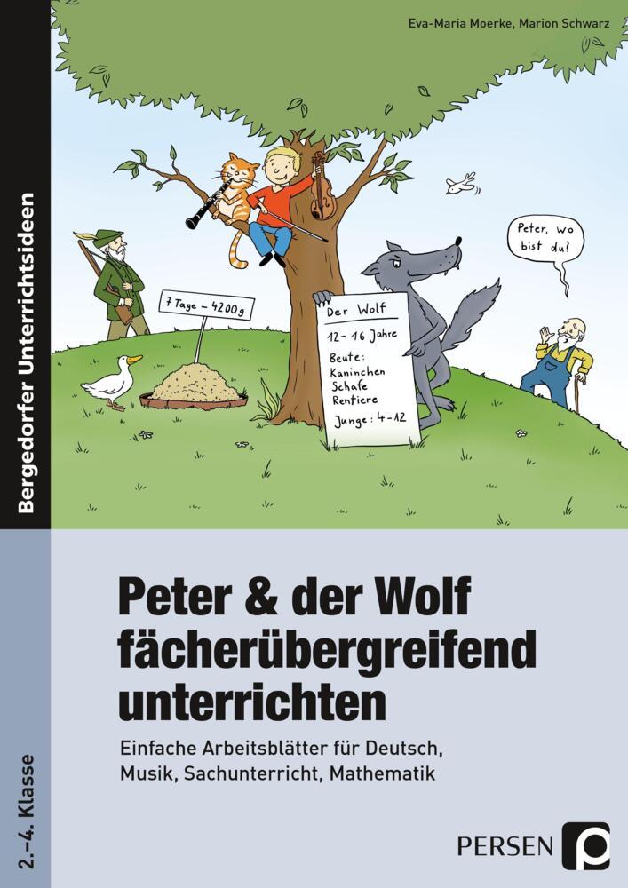peter und der wolf f cher bergreifend unterrichten einfache arbeitsbl tter f r deutsch musik. Black Bedroom Furniture Sets. Home Design Ideas