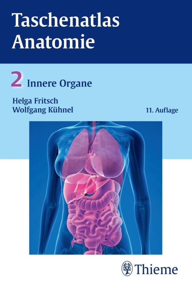 Fritsch, H: Taschenatlas der Anatomie 2 Innere Organe von Fritsch ...