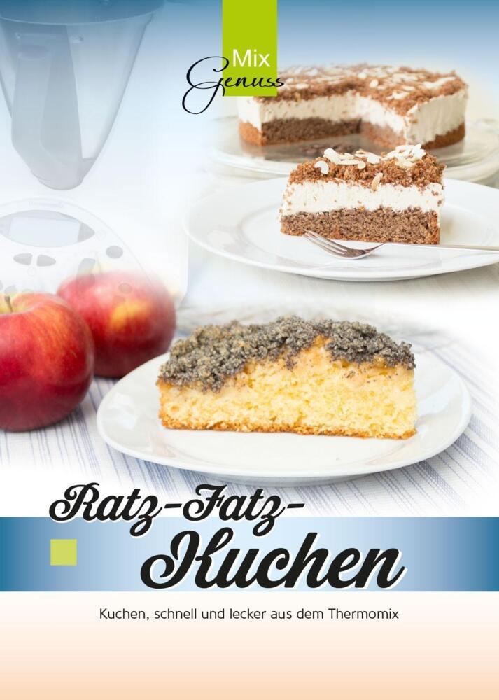 ratz fatz kuchen kuchen schnell und lecker aus dem thermomix von wild corinna buch. Black Bedroom Furniture Sets. Home Design Ideas