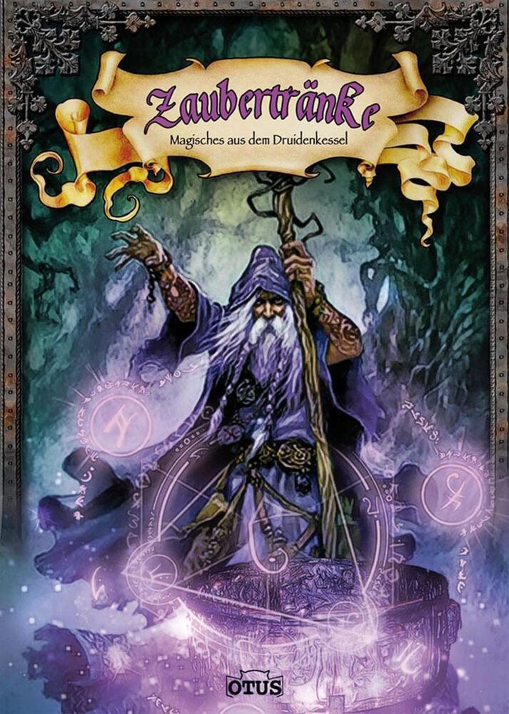 Zaubertränke - Magisches aus dem Druidenkessel von OTUS Verlag AG ...