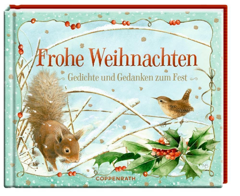 Frohe Weihnachten - Gedichte und Gedanken zum Fest von Coppenrath F ...