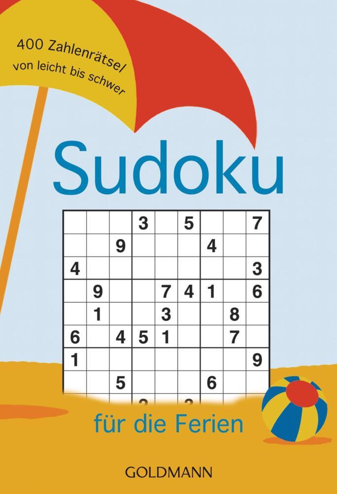 Sudoku für die Ferien - 400 Zahlenrätsel von leicht bis schwer von ...